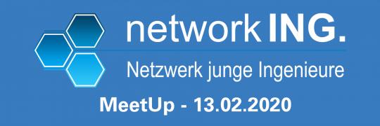MeetUp: Netzwerk Junge Ingenieure - 13.02.2020 - München - Eintritt frei
